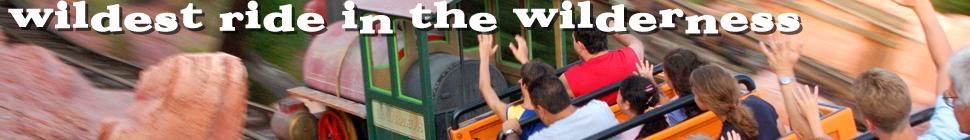 Wildest Ride In The Wilderness header image 4